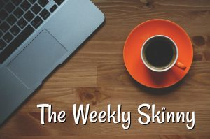 The Weekly Skinny: Episode 3