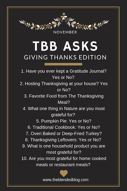 TBB Asks: Giving Thanks Edition | Ani Kay